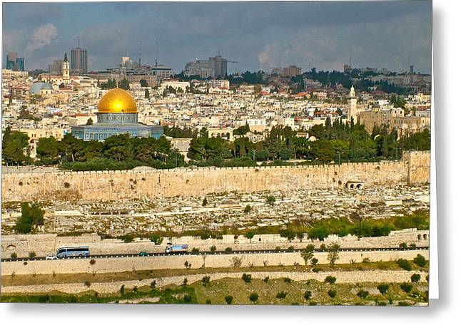 From The Dome Greeting Cards - Jerusalem Wall and Dome of the Rock Mosque from Mount of Olives-Israel Greeting Card by Ruth Hager