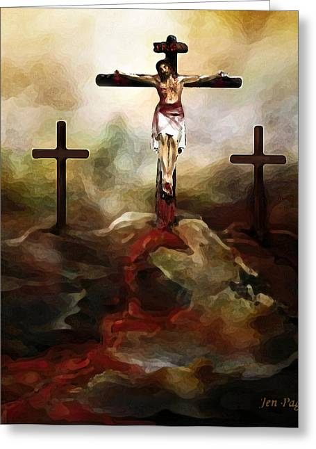 Jennifer Page Greeting Cards - Jesus Died for You Greeting Card by Jennifer Page