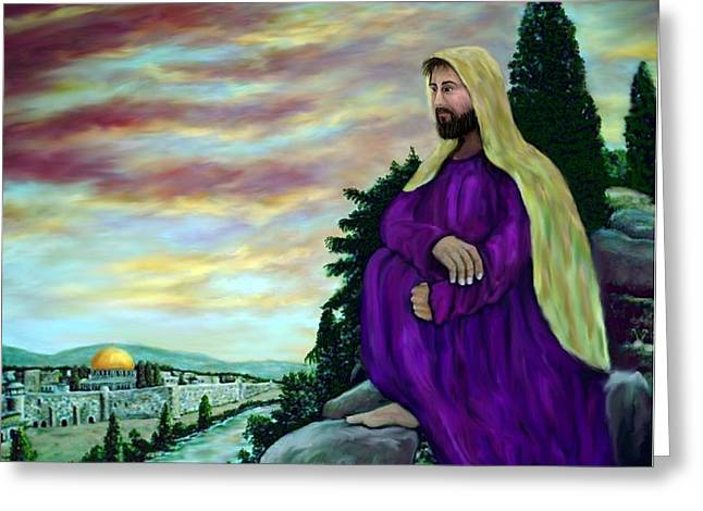Jesus Overlooking Jerusalem -1 Greeting Card by Ave Hurley