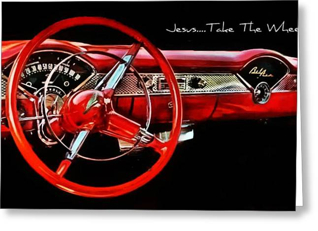 Jesus Take The Wheel Greeting Card by Victor Montgomery