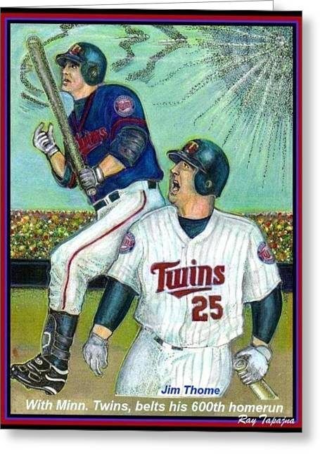 Jim Thome Hits 600th With Twins Greeting Card by Ray Tapajna