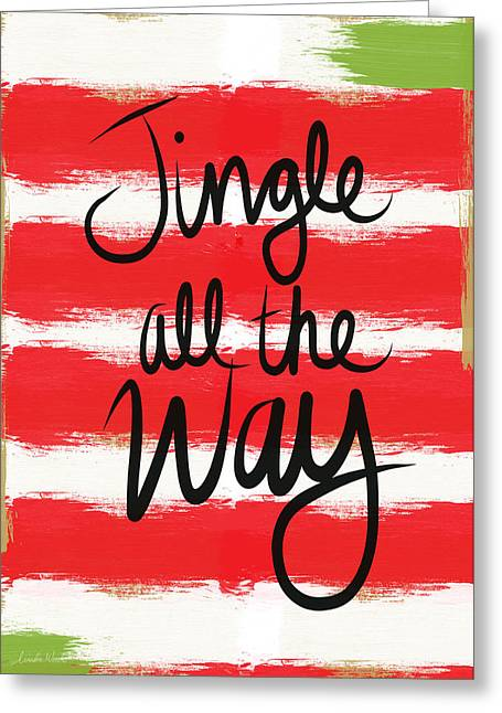 Calligraphy Art Greeting Cards - Jingle All The Way- Greeting Card Greeting Card by Linda Woods