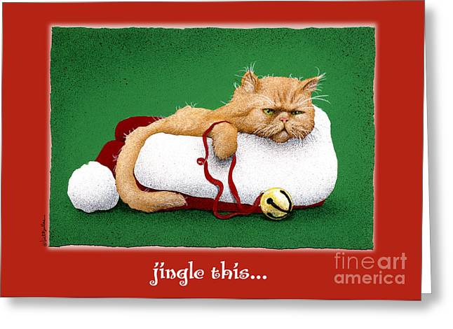 Will Greeting Cards - Jingle This... Greeting Card by Will Bullas