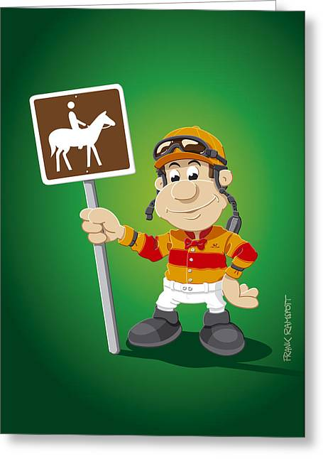 Jockey Cartoon Man Horse Trail Sign Greeting Card by Frank Ramspott