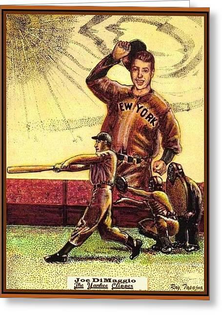 Joe Dimaggio Yankee Clipper Greeting Card by Ray Tapajna