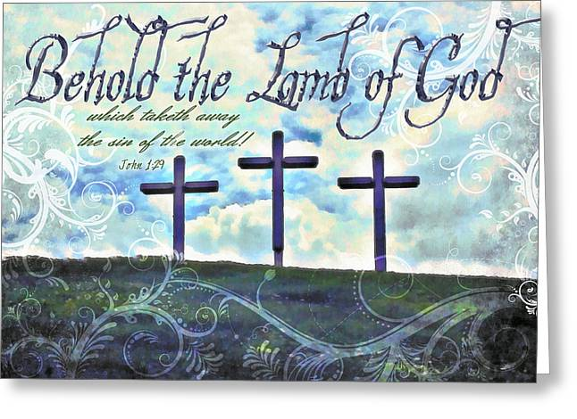 Calvary Greeting Cards - John 1 29 Greeting Card by Michelle Greene Wheeler