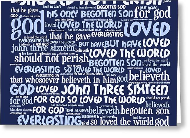 Bible Digital Art Greeting Cards - John 3-16 20130622bwco80 Greeting Card by Wingsdomain Art and Photography