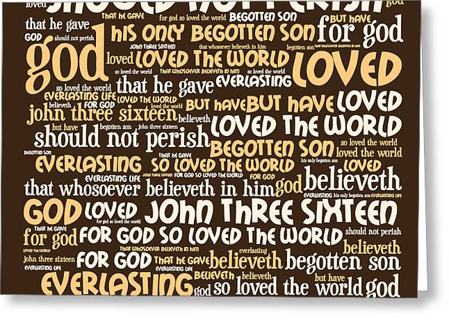 Size 3 Greeting Cards - John 3-16 20130622bwwa85 Greeting Card by Wingsdomain Art and Photography