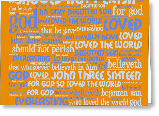 Size 3 Greeting Cards - John 3-16 20130622p168 Greeting Card by Wingsdomain Art and Photography