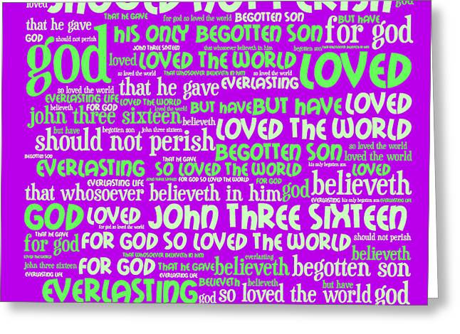 John 3-16 20130622p60 Greeting Card by Wingsdomain Art and Photography