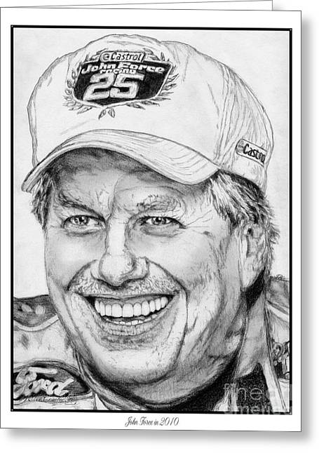 Fame Drawings Greeting Cards - John Force in 2010 Greeting Card by J McCombie