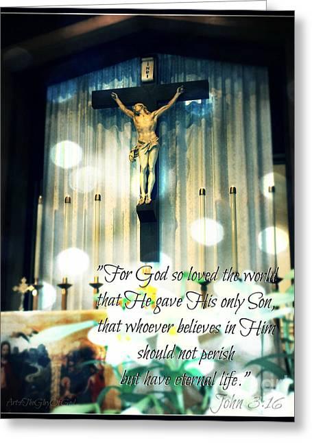 Text Greeting Cards - John Three Sixteen - Easter Crucifix Greeting Card by Sharon Soberon