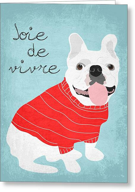 Living With Joy Digital Art Greeting Cards - Joie de Vivre French Bulldog  Greeting Card by Ginger Oliphant