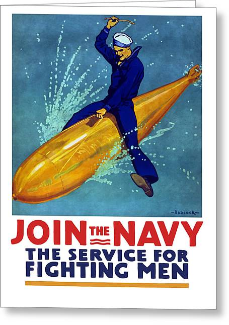 Join Greeting Cards - Join The Navy The Service For Fighting Men  Greeting Card by War Is Hell Store