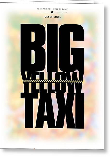 Joni Greeting Cards - Joni Mitchell - Big Yellow Taxi Greeting Card by David Davies