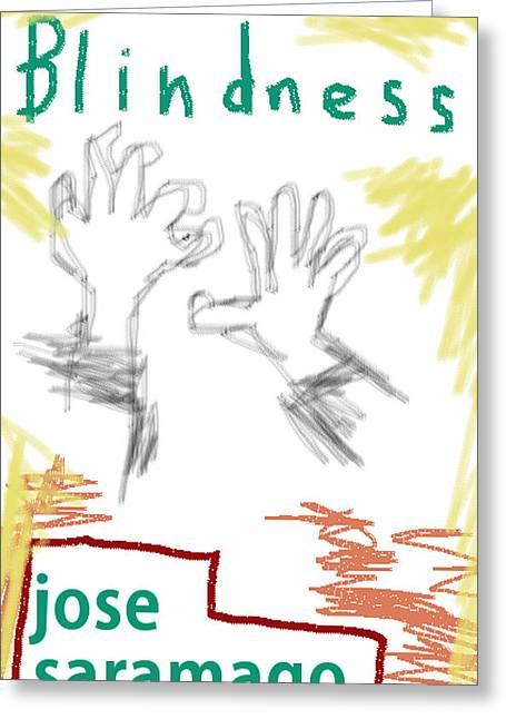 Word Blindness Greeting Cards - Jose Saramago Blindness Poster Greeting Card by Paul Sutcliffe