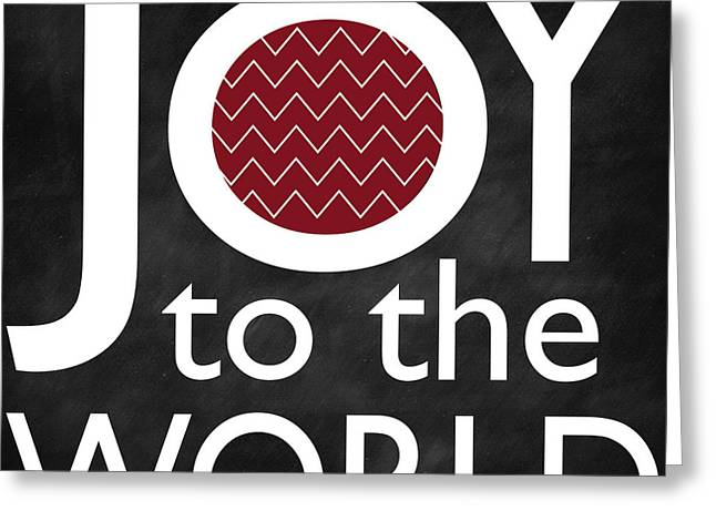 Joy To The World Greeting Cards - Joy Greeting Card by Dwellart Decor