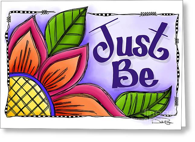 Laws Of Thought Greeting Cards - Just Be Greeting Card by Debi Payne