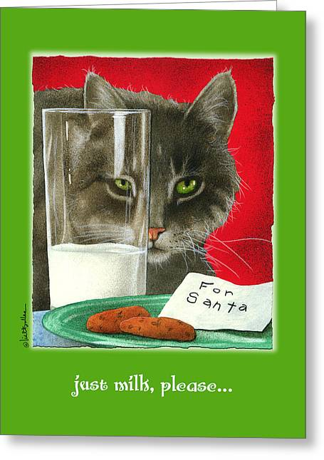 Milk And Cookies Greeting Cards - Just Milk Please... Greeting Card by Will Bullas