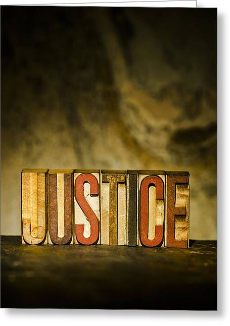 Moral Greeting Cards - JUSTICE Antique Letterpress Printing Blocks Greeting Card by Donald  Erickson
