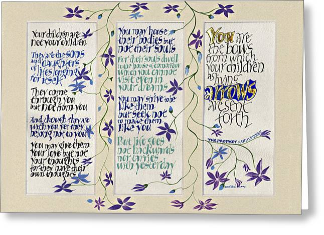 Acrylic Calligraphy Print Greeting Cards - Kahlil Gibran - Children Greeting Card by Dave Wood