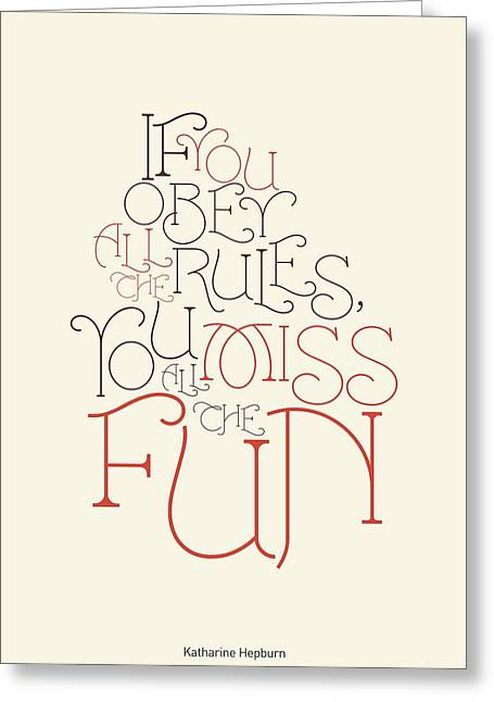 Funny Greeting Cards - Katharine Hepburn Typographic Quote Greeting Card by Lab No 4 - The Quotography Department