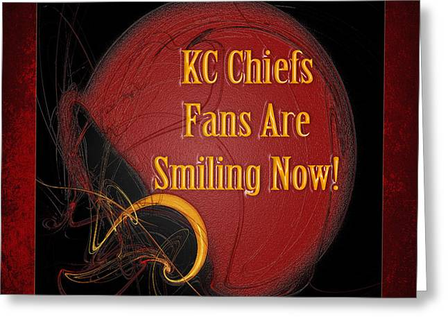 Kc Greeting Cards - KC Chiefs Fans Are Smiling Now Greeting Card by Andee Design