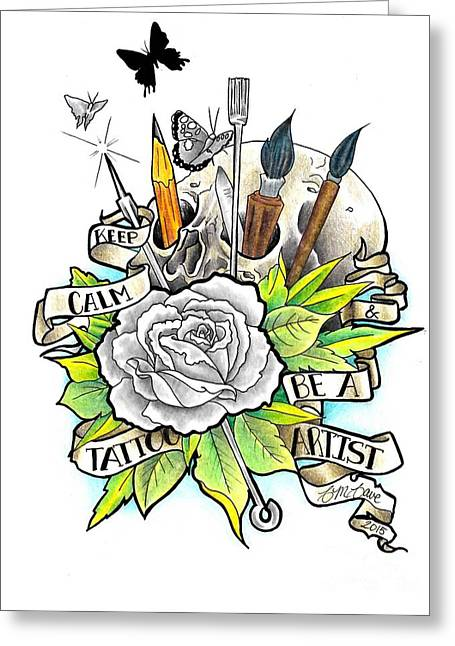 Tattoo Flash Drawings Greeting Cards - Keep Calm And Be A Tattoo Artist Greeting Card by Cailyn Cave