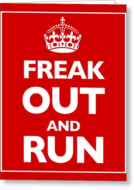 Posters On Mixed Media Greeting Cards - Keep Calm and Carry On Parody Red Greeting Card by Tony Rubino
