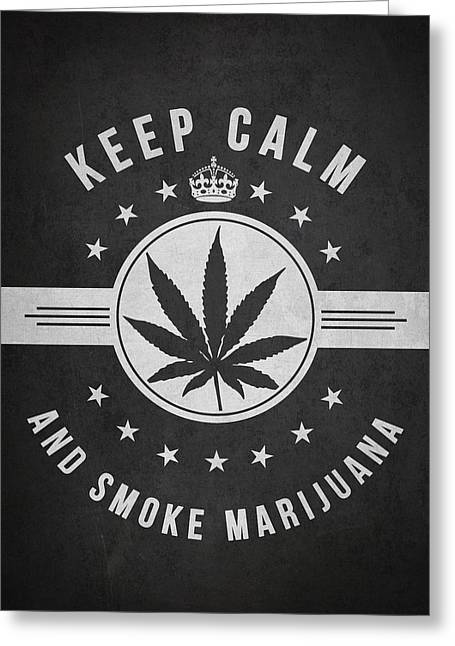 Dope Greeting Cards - Keep calm and smoke marijuana - Dark Greeting Card by Aged Pixel