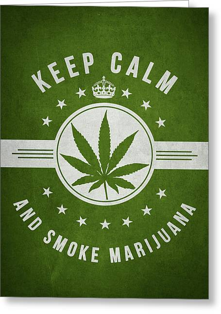 Dope Greeting Cards - Keep calm and smoke marijuana - Green Greeting Card by Aged Pixel