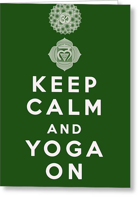 Keep Calm And Yoga On Greeting Card by Georgia Fowler