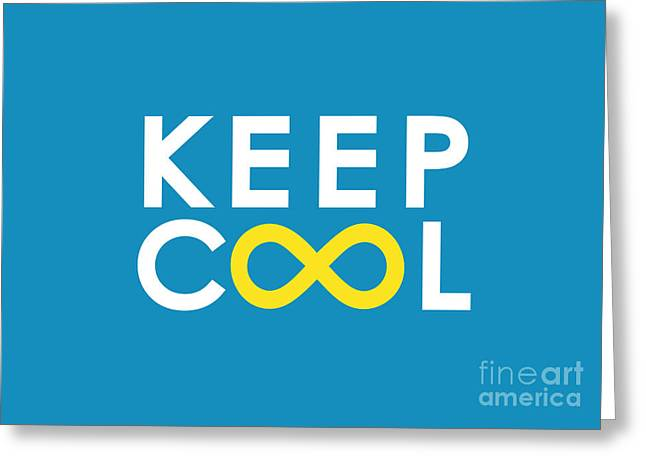 Infinity Greeting Cards - Keep Cool Forever Greeting Card by Budi Kwan