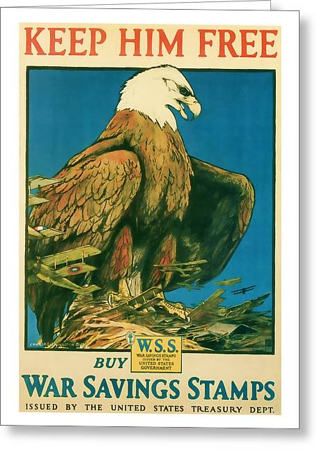 Enlistment Greeting Cards - Keep Him Free  World War 1 Vintage Art Greeting Card by Presented By American Classic Art