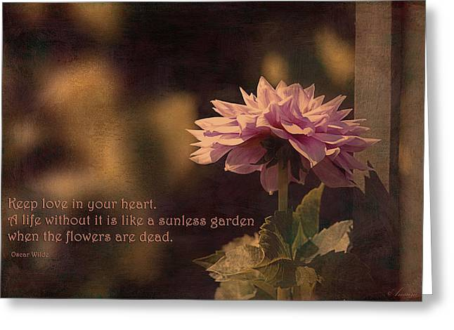 Oscar Wilde Digital Greeting Cards - Keep Love In Your Heart Greeting Card by Maria Angelica Maira