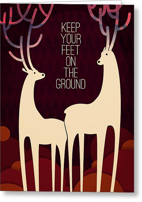 Saying Greeting Cards - Keep your feet on the ground Greeting Card by Budi Kwan