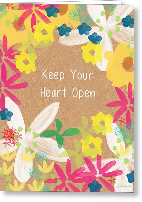 Keep Your Heart Open Greeting Card by Linda Woods