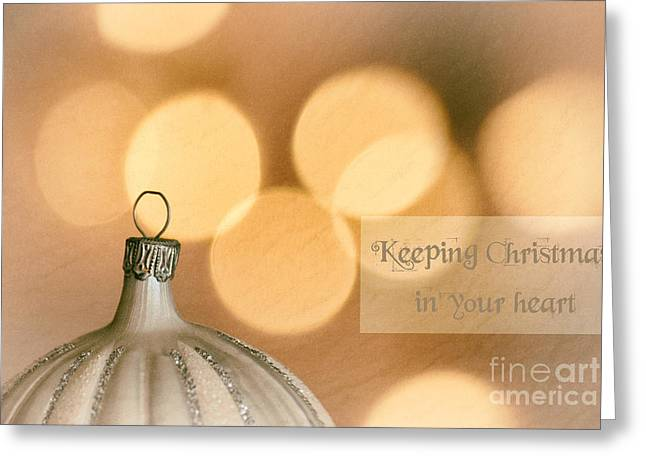 Keeping Christmas In Your Heart Greeting Card by Sabine Jacobs
