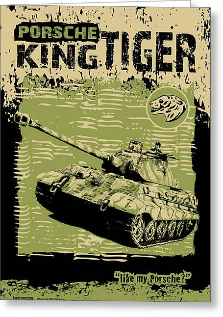 Tank Battalions Greeting Cards - King Tiger Porsche Greeting Card by Philip Arena