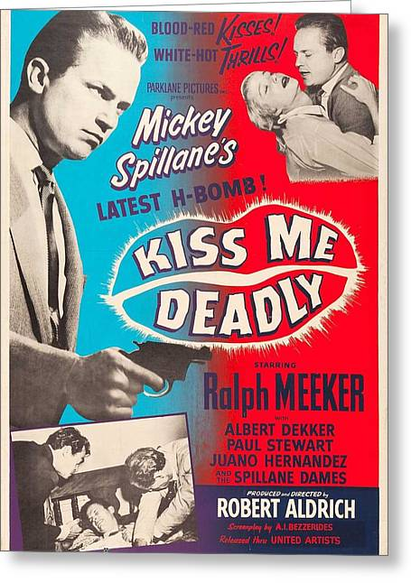 Recently Sold -  - 1955 Movies Greeting Cards - Kiss Me Deadly - 1955 Greeting Card by Nomad Art And  Design