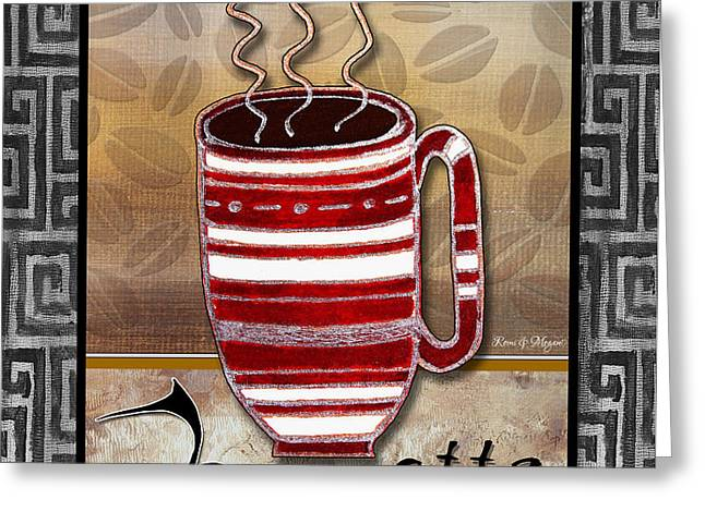 Kitchen Cuisine Hot Cuppa Coffee Cup Mug Latte Drink by Romi and Megan Greeting Card by Megan Duncanson