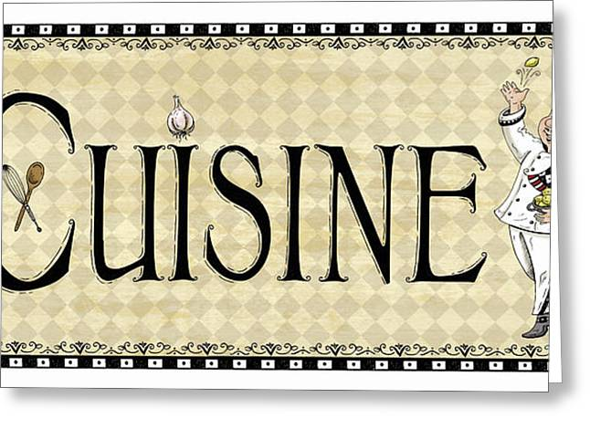 Italian Restaurant Mixed Media Greeting Cards - Kitchen Sign-Cuisine Greeting Card by Shari Warren