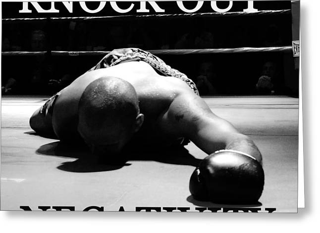 Knock Out Greeting Cards - Knock Out Negativity Greeting Card by David Lee Thompson