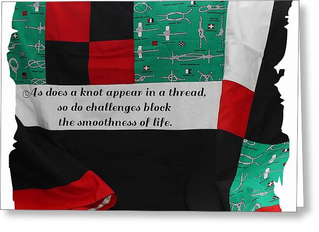 Stripe Tapestries - Textiles Greeting Cards - Knots on a Quilt with Quote Greeting Card by Barbara Griffin