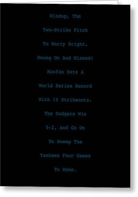 Baseball Cap Greeting Cards - Koufax Dominates Yankees Greeting Card by Ron Regalado