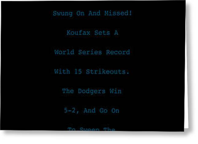 Koufax Dominates Yankees Greeting Card by Ron Regalado