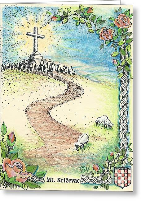 Resurrection Drawings Greeting Cards - Krizevac - Cross Mountain Greeting Card by Christina Verdgeline