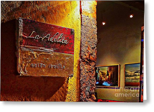 Bar San Miguel Greeting Cards - La Adelita Greeting Card by John  Kolenberg
