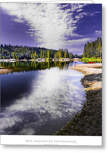 Ebbetts Pass Greeting Cards - Lake Alpine Greeting Card by PhotoWorks By Don Hoekwater