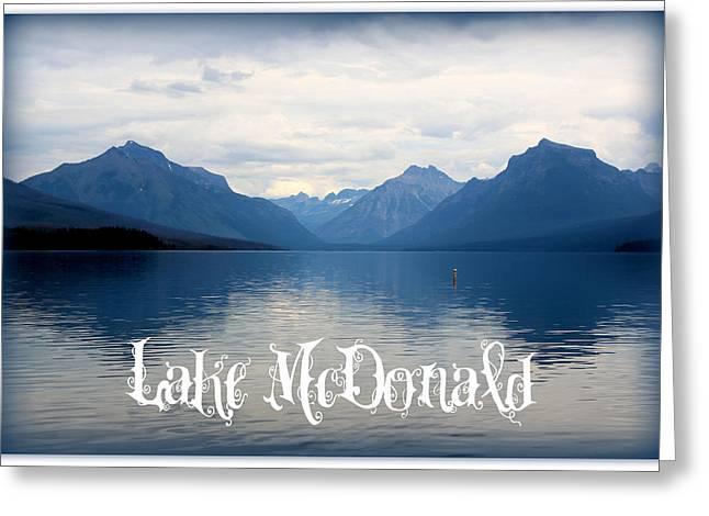 Lake Mcdonald Greeting Cards - Lake McDonald Greeting Card by Carol Groenen